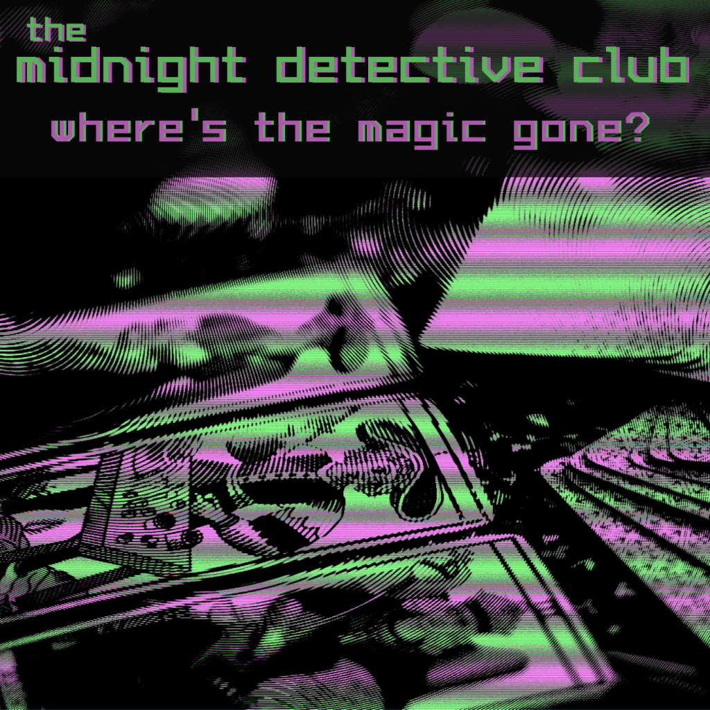 The Midnight Detective Club, Where's the Magic Gone? cover art